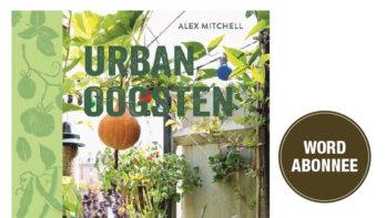 4 nummers + gratis boek Urban Oogsten